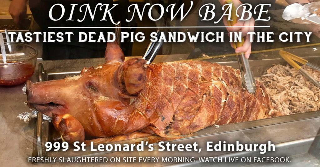 Oink Now Babe: Tastiest Dead Pig In Town